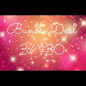 3 / $30 Bundle Deal